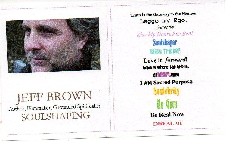 Jeff Brown SOULSHAPING Website